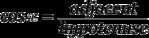 Equation: cos{x} = frac{text{adjacent}}{text{hypotenuse}}